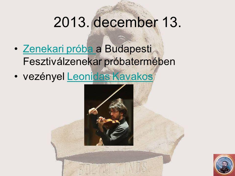 2013. december 13. Zenekari próba a Budapesti Fesztiválzenekar próbatermébenZenekari próba vezényel Leonidas KavakosLeonidas Kavakos