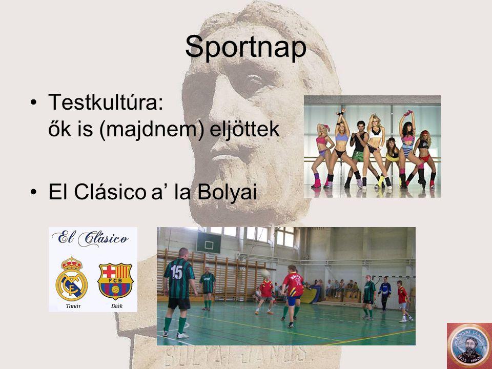 Sportnap Testkultúra: ők is (majdnem) eljöttek El Clásico a' la Bolyai