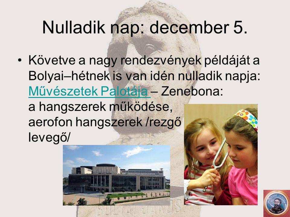 Nulladik nap: december 5.