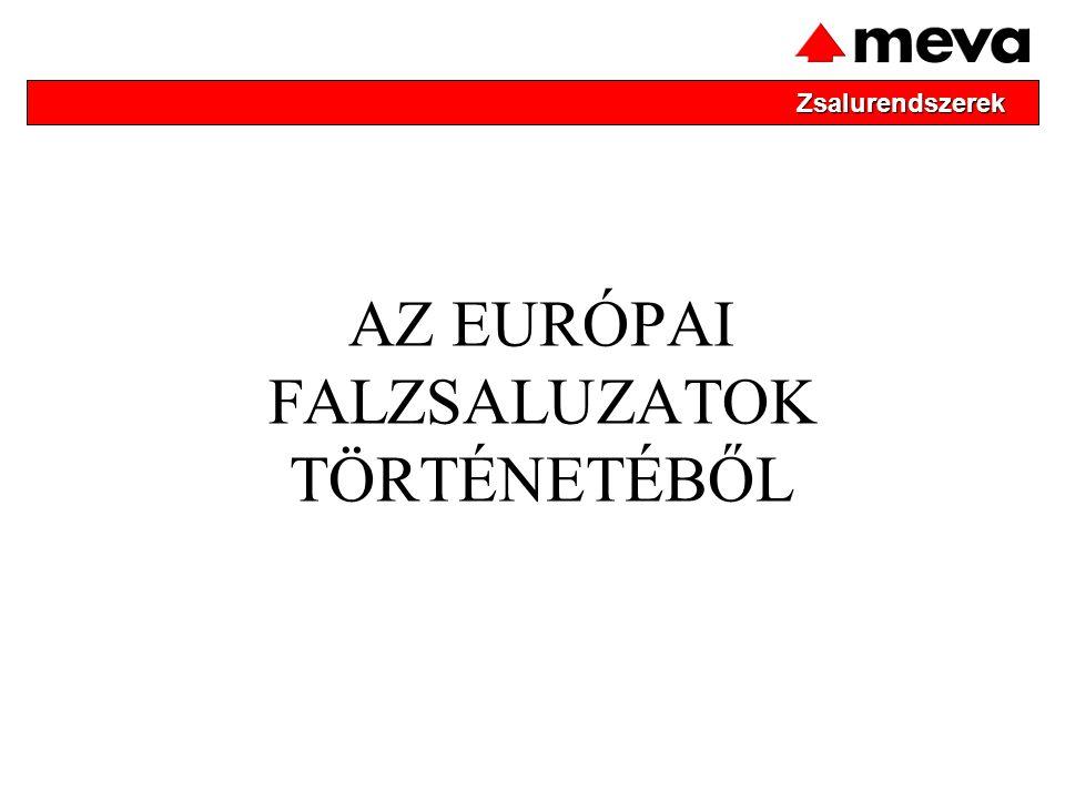AZ EURÓPAI FALZSALUZATOK TÖRTÉNETÉBŐL Zsalurendszerek