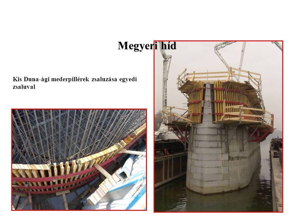 Megyeri híd Kis Duna-ági mederpillérek zsaluzása egyedi zsaluval