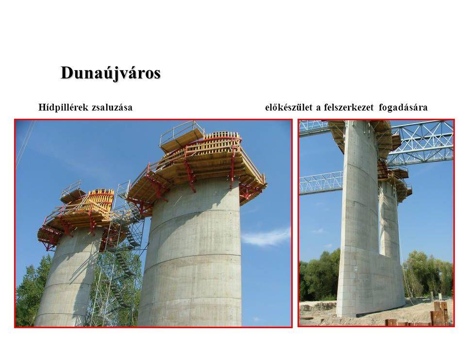 Dunaújváros Hídpillérek zsaluzása előkészület a felszerkezet fogadására