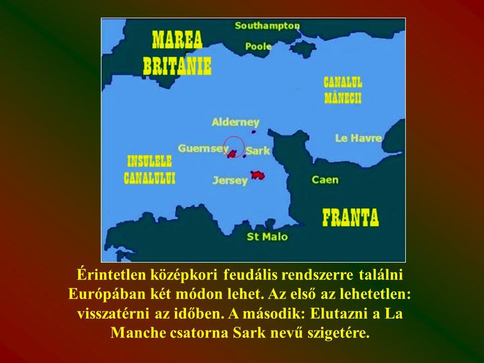 Kézi továbbítás Európai sziget, a XXI-ik századba feudális rendszerrel lépett be.