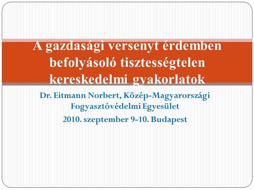 Dr. Eitmann Norbert, Közép-Magyarországi Fogyasztóvédelmi Egyesület 2010.