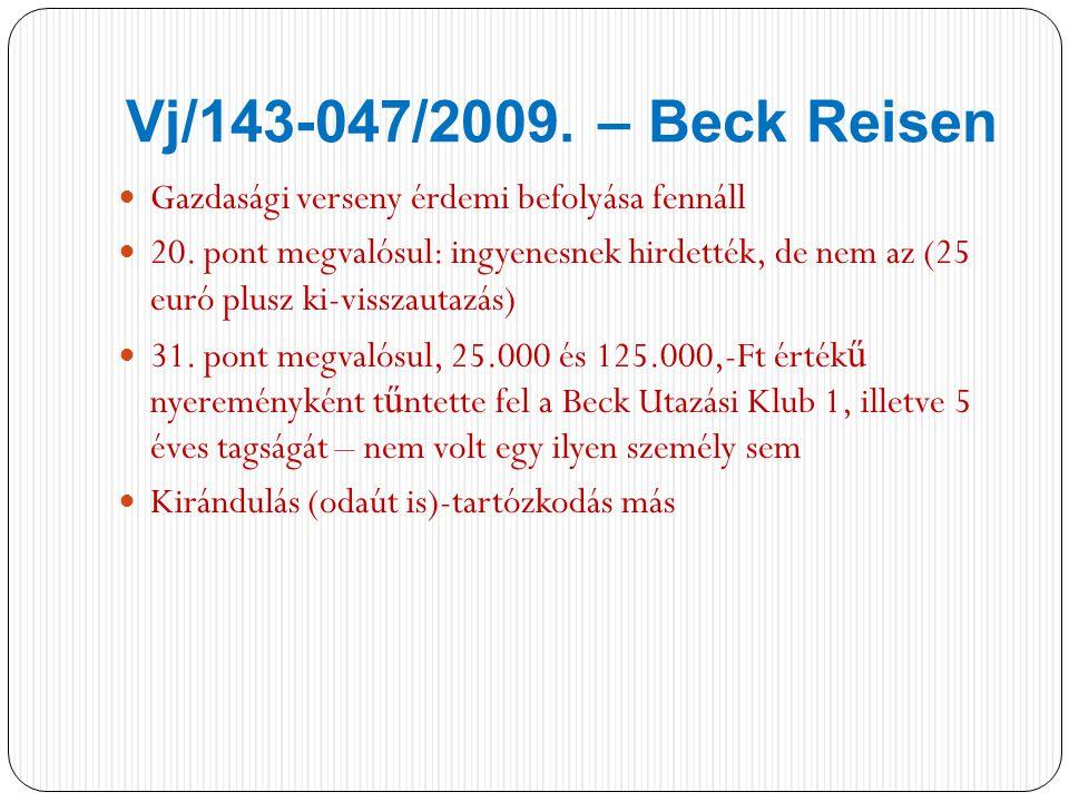 Vj/143-047/2009. – Beck Reisen Gazdasági verseny érdemi befolyása fennáll 20.