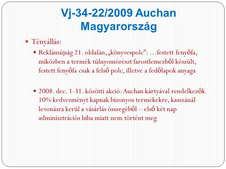 Vj-34-22/2009 Auchan Magyarország Tényállás: Reklámújság 21.