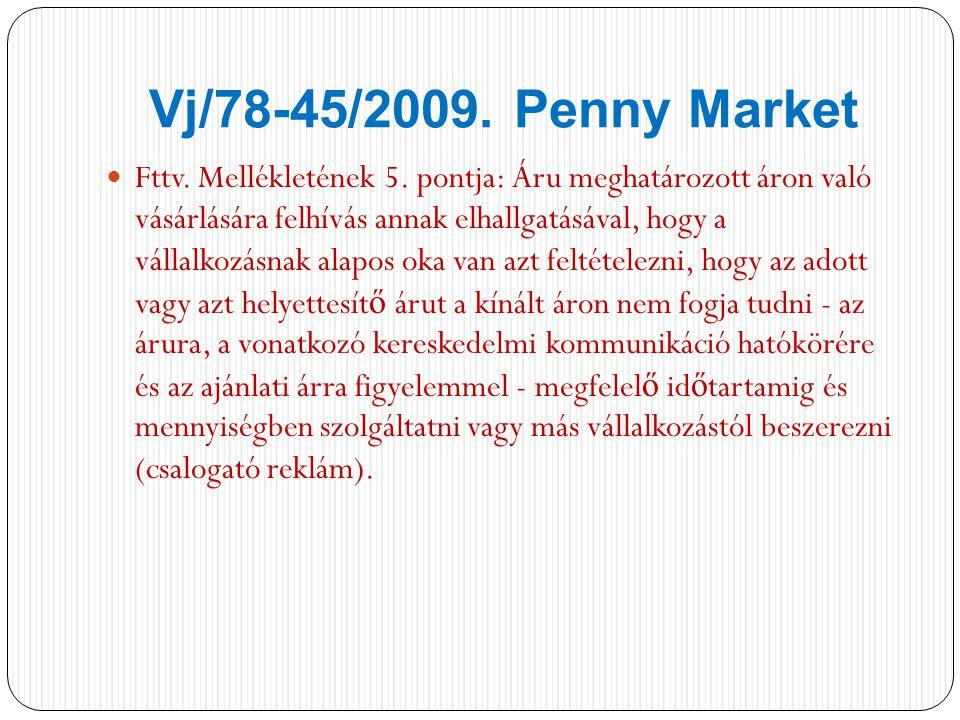 Vj/78-45/2009. Penny Market Fttv. Mellékletének 5.