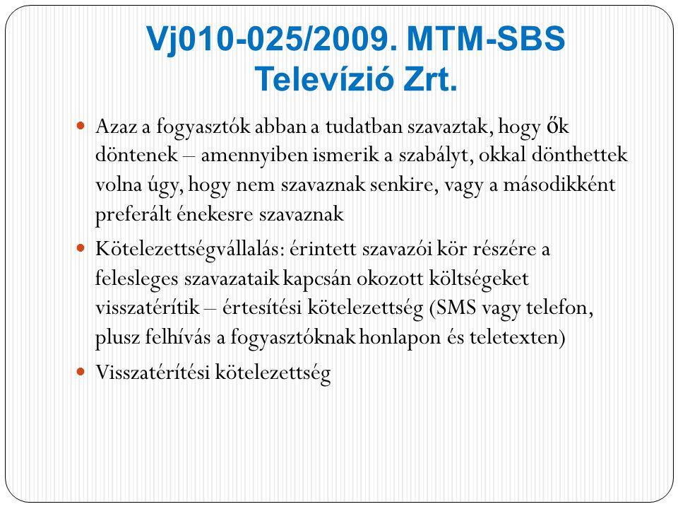 Vj010-025/2009. MTM-SBS Televízió Zrt.