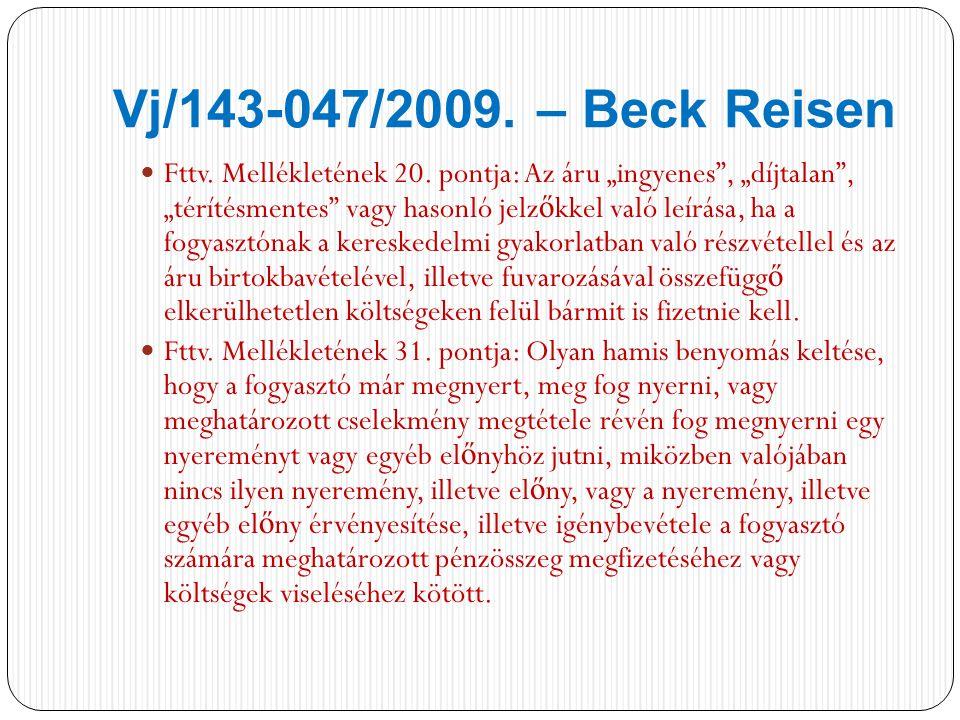 Vj/143-047/2009.– Beck Reisen Fttv. Mellékletének 20.