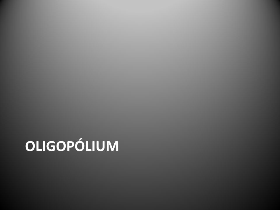 OLIGOPÓLIUM