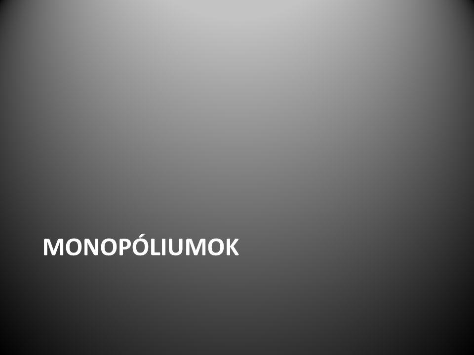 MONOPÓLIUMOK