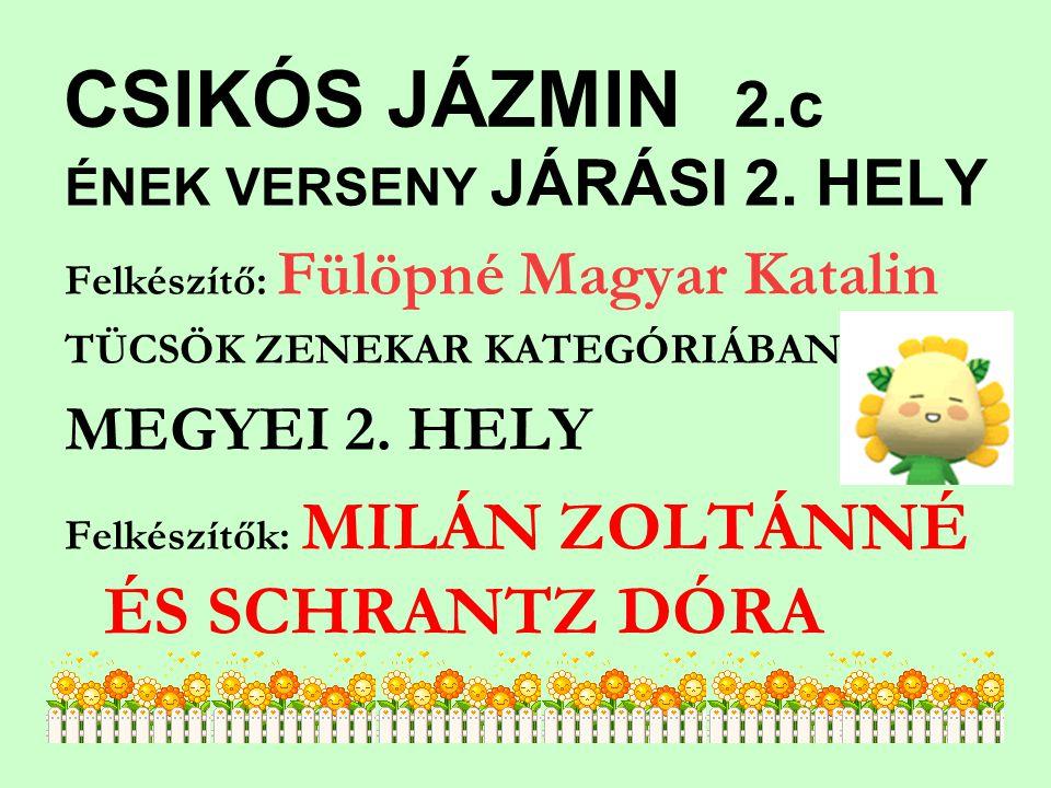 CSIKÓS JÁZMIN 2.c ÉNEK VERSENY JÁRÁSI 2.