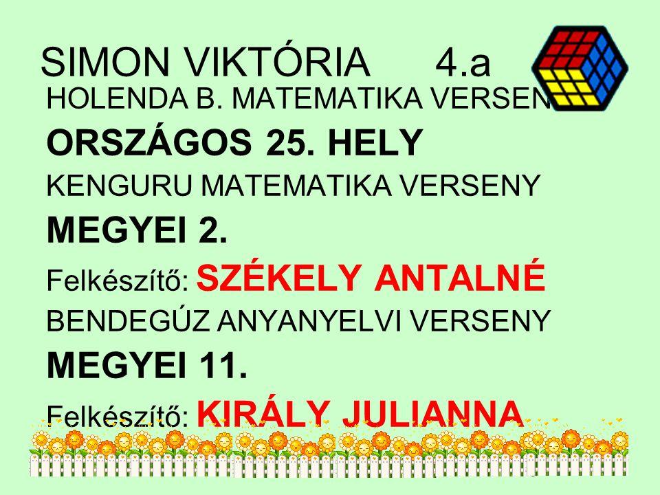 SIMON VIKTÓRIA4.a HOLENDA B.MATEMATIKA VERSENY ORSZÁGOS 25.