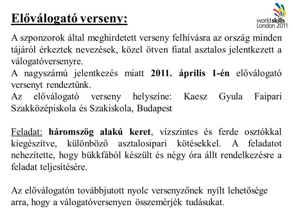 Felkészítés: 2011.augusztus: Augusztus 2-án Budapesten a Tooltechnic System Kft.