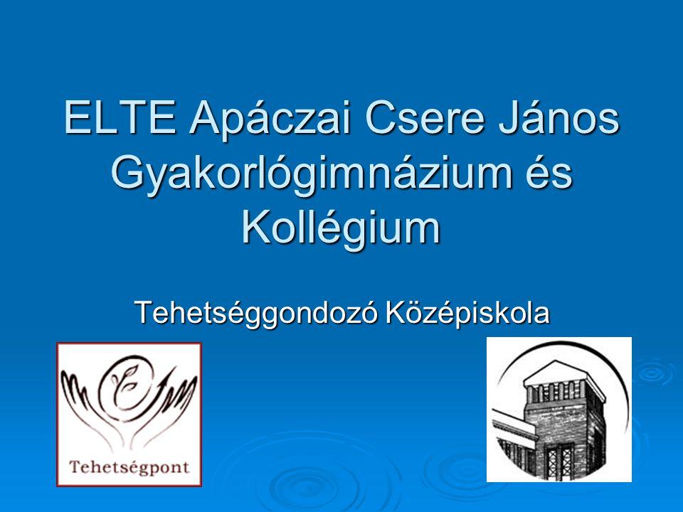 ELTE Apáczai Csere János Gyakorlógimnázium és Kollégium Tehetséggondozó Középiskola