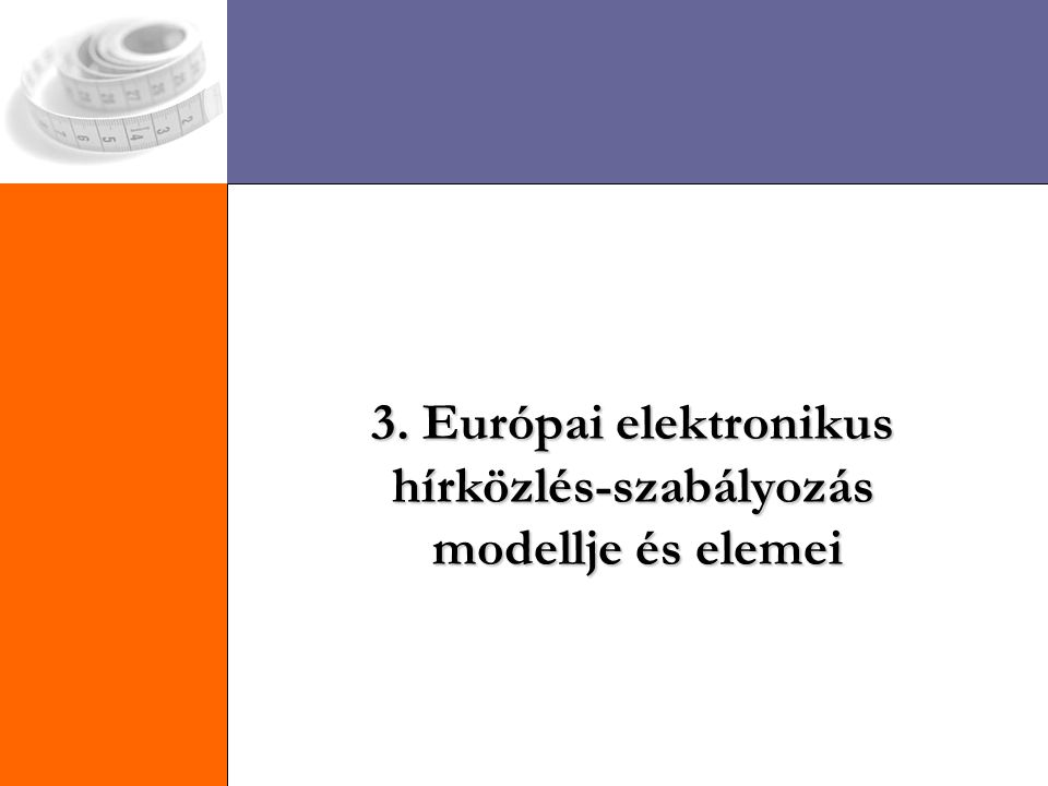 Európai szabályozás modell hálózaton folyó verseny modellje hálózaton folyó verseny modellje nem eleme a privatizáció, viszont magába foglalja a liberalizáció és re-reguláció mellett a versenyjogot nem eleme a privatizáció, viszont magába foglalja a liberalizáció és re-reguláció mellett a versenyjogot 3 pillér: 3 pillér: - liberalizáció: EKSz 86.