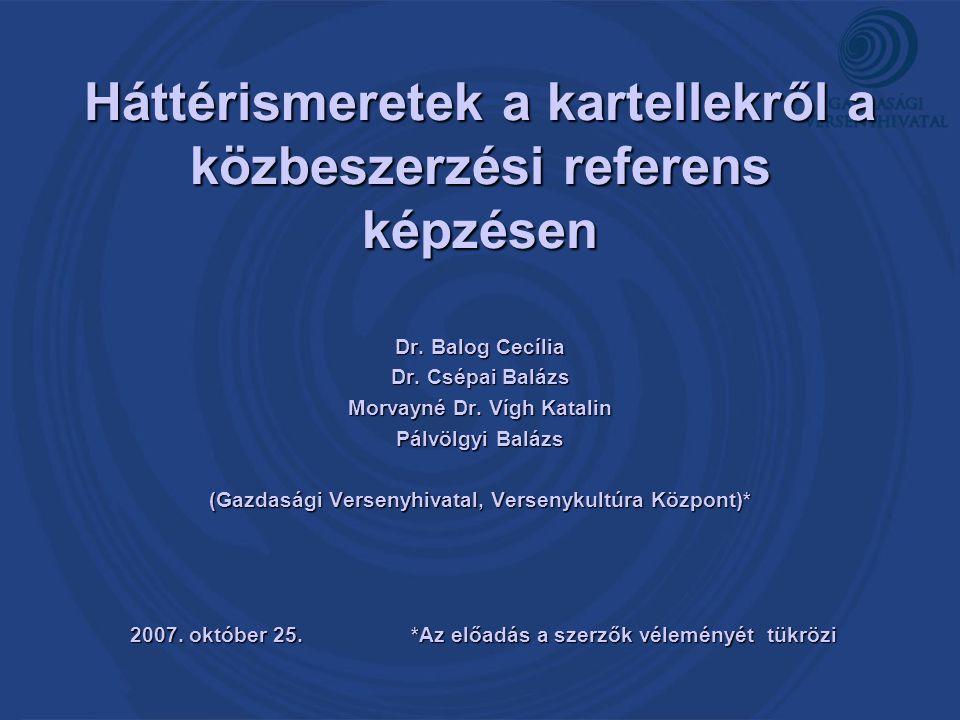 Háttérismeretek a kartellekről a közbeszerzési referens képzésen Dr.