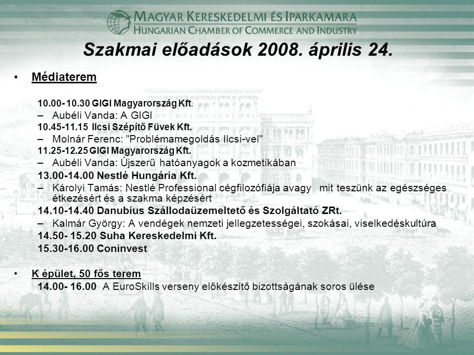 Médiaterem 10.00- 10.30 GIGI Magyarország Kft. –Aubéli Vanda: A GIGI 10.45-11.15 Ilcsi Szépítő Füvek Kft. –Molnár Ferenc: