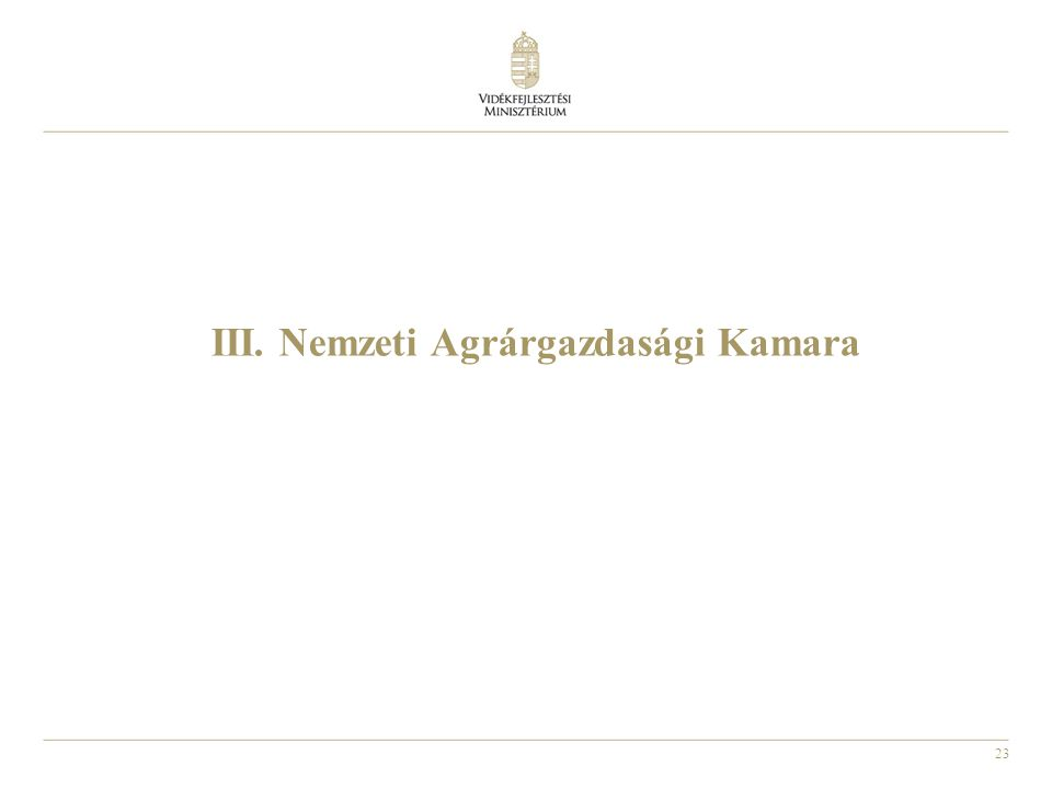 23 III. Nemzeti Agrárgazdasági Kamara