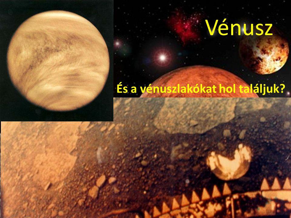 Vénusz És a vénuszlakókat hol találjuk?