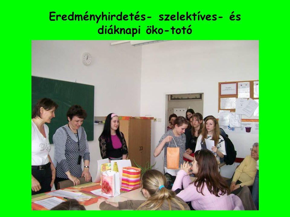 Eredményhirdetés- szelektíves- és diáknapi öko-totó