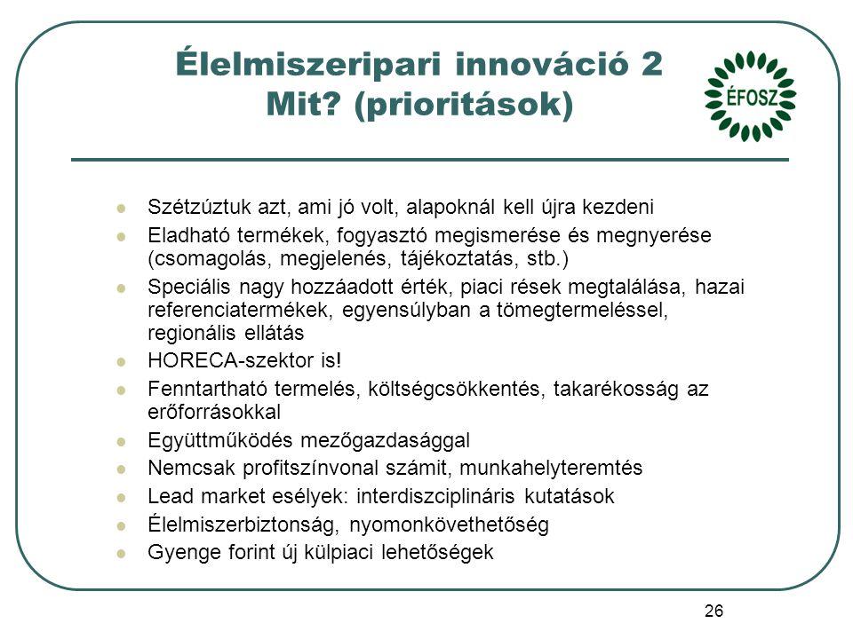 26 Élelmiszeripari innováció 2 Mit.