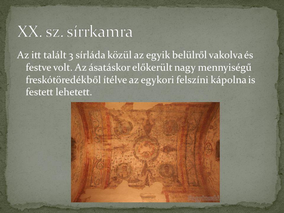 Az itt talált 3 sírláda közül az egyik belülről vakolva és festve volt. Az ásatáskor előkerült nagy mennyiségű freskótöredékből ítélve az egykori fels
