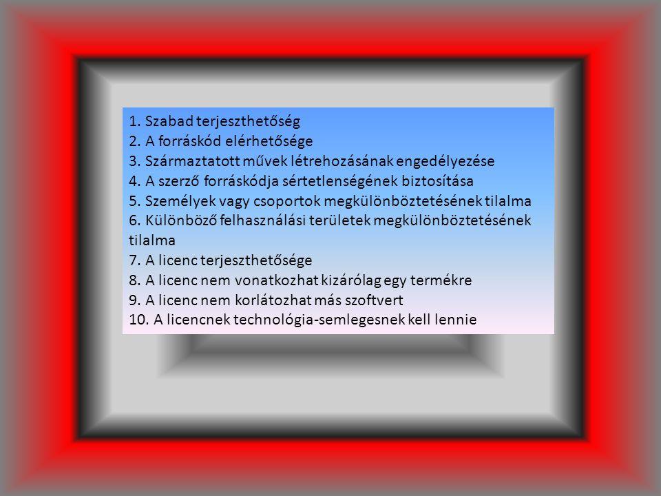 1. Szabad terjeszthetőség 2. A forráskód elérhetősége 3. Származtatott művek létrehozásának engedélyezése 4. A szerző forráskódja sértetlenségének biz