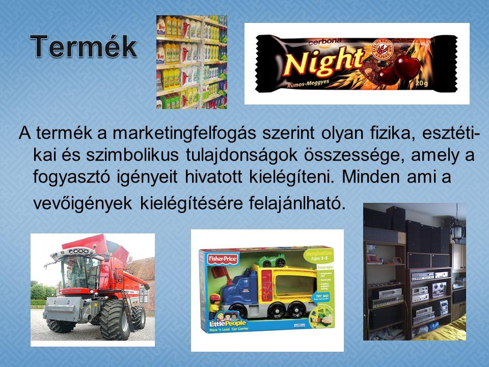 A termék a marketingfelfogás szerint olyan fizika, esztéti- kai és szimbolikus tulajdonságok összessége, amely a fogyasztó igényeit hivatott kielégíteni.