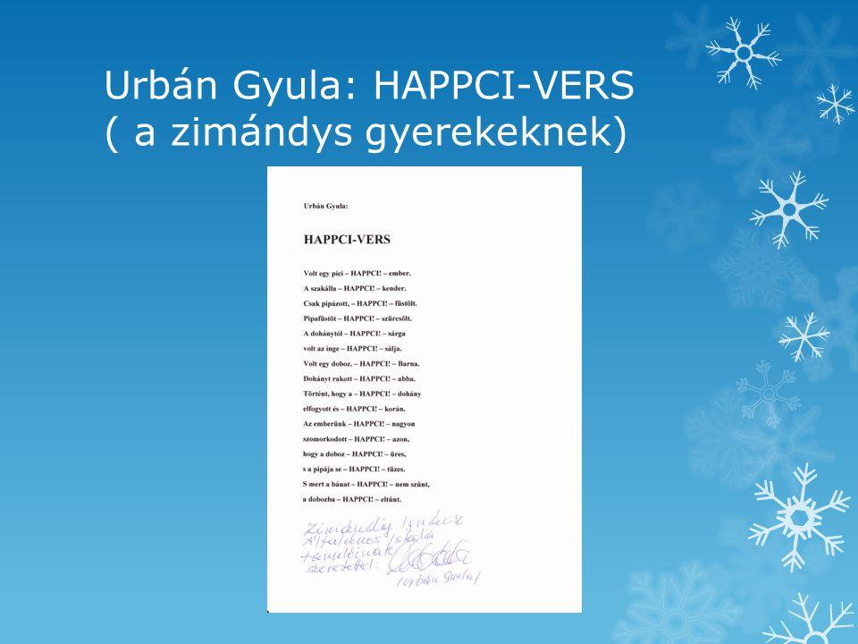 Urbán Gyula: HAPPCI-VERS ( a zimándys gyerekeknek)