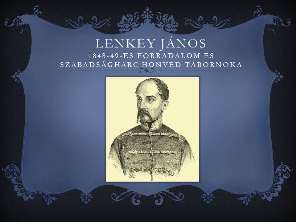 Lenkey János Egerben született 1807.szeptember 7-én, 1850.