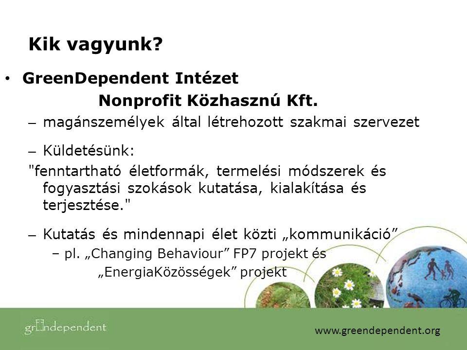 Kik vagyunk. GreenDependent Intézet Nonprofit Közhasznú Kft.