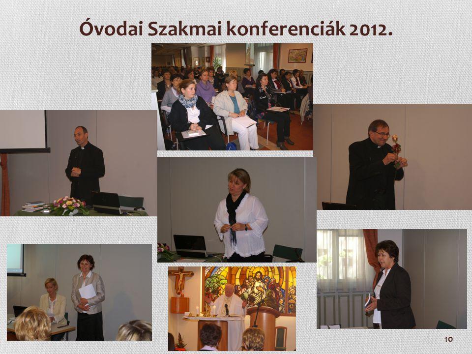 10 Óvodai Szakmai konferenciák 2012.