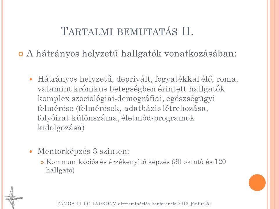 T ARTALMI BEMUTATÁS II.