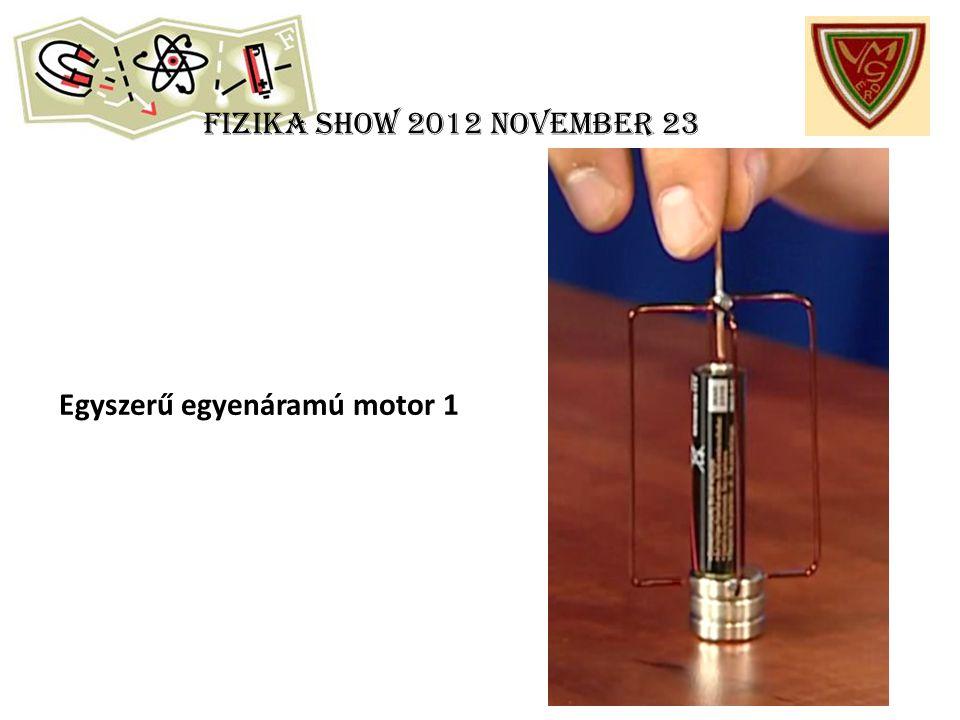 Fizika show 2012 november 23 Egyszerű egyenáramú motor 1