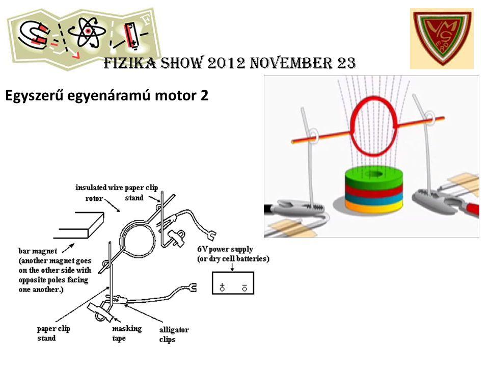 Fizika show 2012 november 23 Egyszerű egyenáramú motor 2