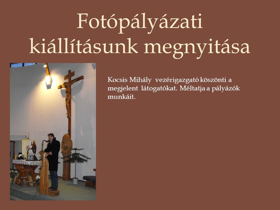 Fotópályázati kiállításunk megnyitása Kocsis Mihály vezérigazgató köszönti a megjelent látogatókat. Méltatja a pályázók munkáit.