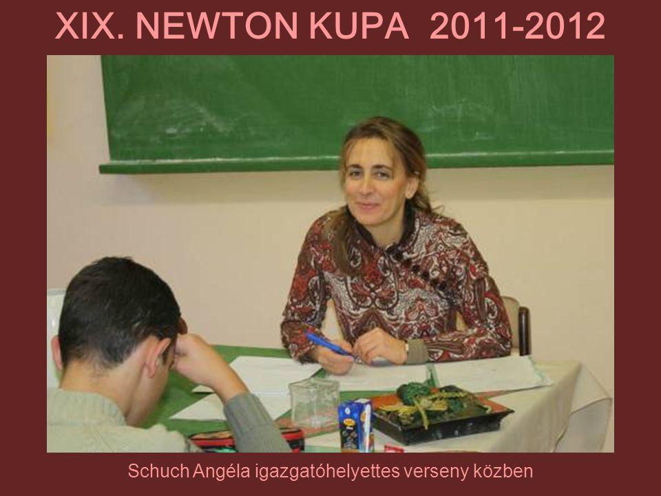 Schuch Angéla igazgatóhelyettes verseny közben XIX. NEWTON KUPA 2011-2012