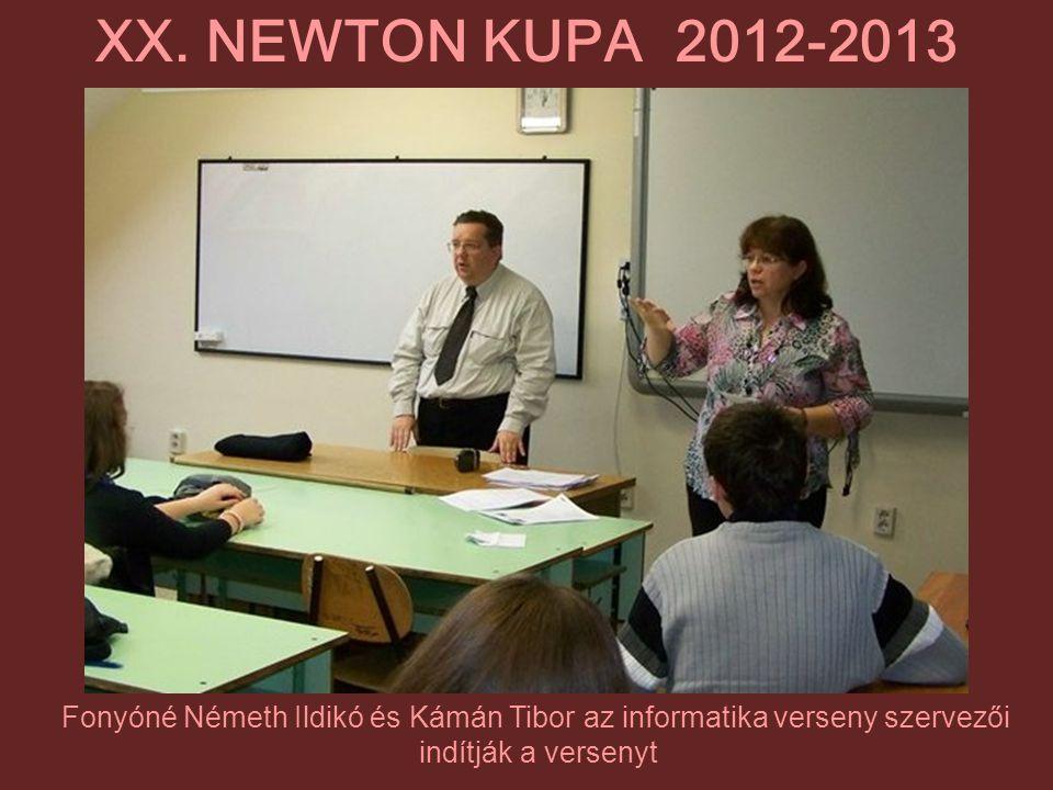 Fonyóné Németh Ildikó és Kámán Tibor az informatika verseny szervezői indítják a versenyt XX. NEWTON KUPA 2012-2013