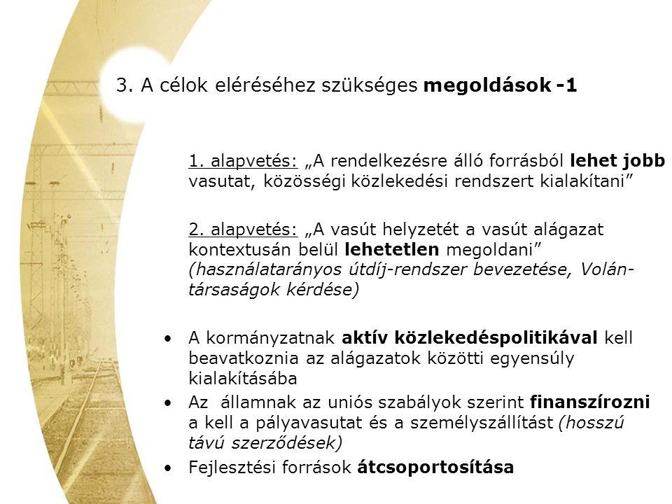 3. A célok eléréséhez szükséges megoldások -1 1.