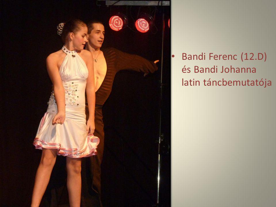 Bandi Ferenc (12.D) és Bandi Johanna latin táncbemutatója
