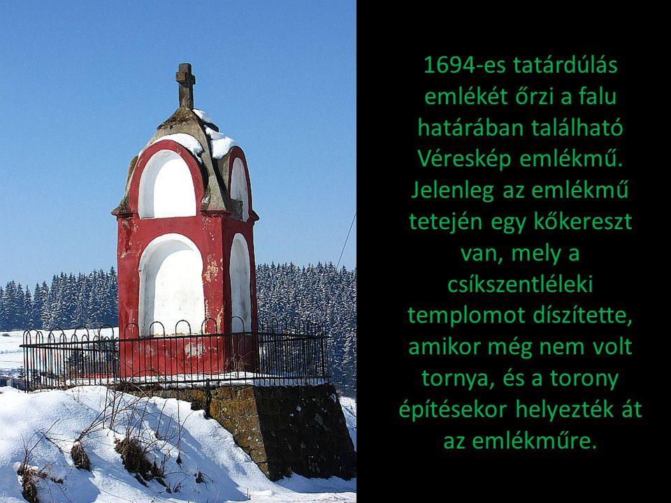 1694-es tatárdúlás emlékét őrzi a falu határában található Véreskép emlékmű. Jelenleg az emlékmű tetején egy kőkereszt van, mely a csíkszentléleki tem