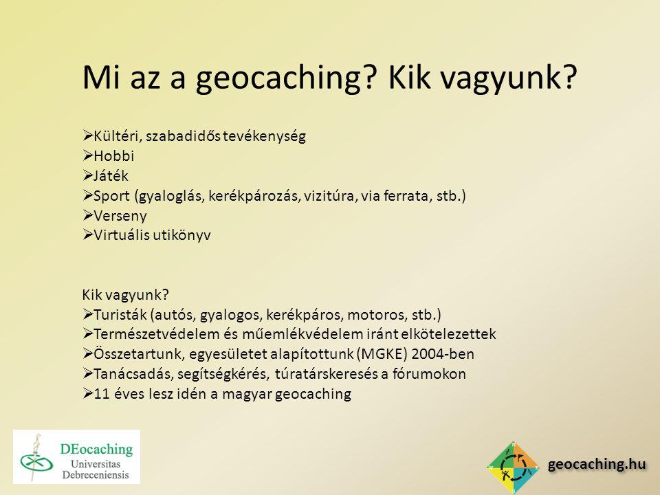 """geocaching.hu A """"geoláda Tipusok:  Hagyományos (legelterjettebb)  Virtuális (főképp városokban jellemző)  Multi (útvonalat vagy egymáshoz közeli célpontokat mutat be)  Mozgó (helyszínt változtat, pl."""