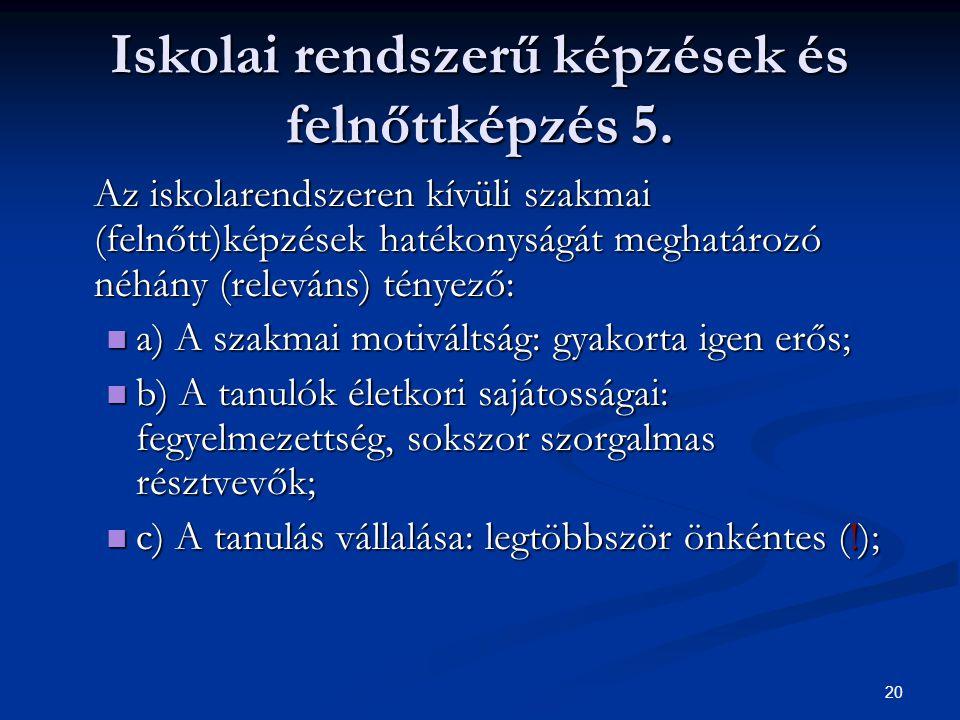 20 Iskolai rendszerű képzések és felnőttképzés 5.