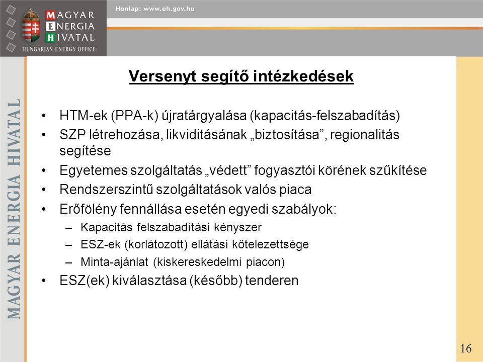 """Versenyt segítő intézkedések HTM-ek (PPA-k) újratárgyalása (kapacitás-felszabadítás) SZP létrehozása, likviditásának """"biztosítása"""", regionalitás segít"""