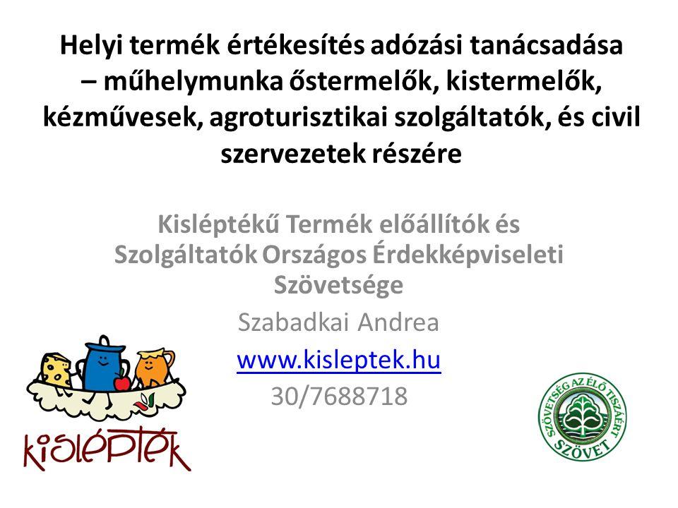 2009 óta civil és szakmai együttműködés a helyi termékekért.