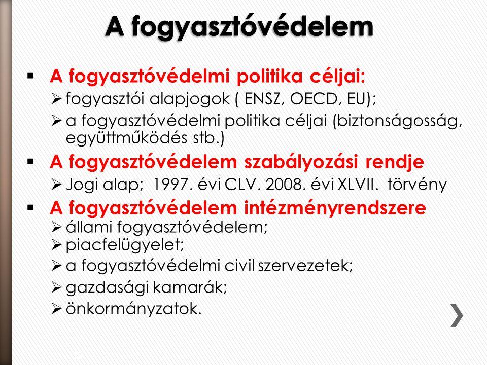 Áttekintés  Cél: A közérdek miatt védeni kell a verseny fennmaradását, szabadságát és tisztaságát  Jogi alap: 1996.