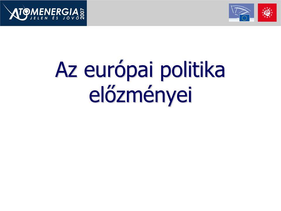 Az európai politika előzményei