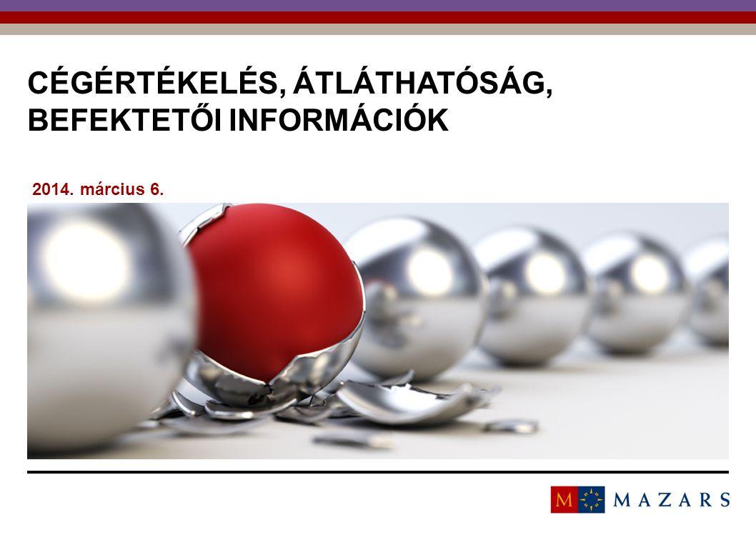 22 BEFEKTETŐI INFORMÁCIÓK Befektetői válasz a kockázatokra: Alacsonyabb ár Ár-visszatartás utólag felmerülő múltból eredő kockázatokra (pl.