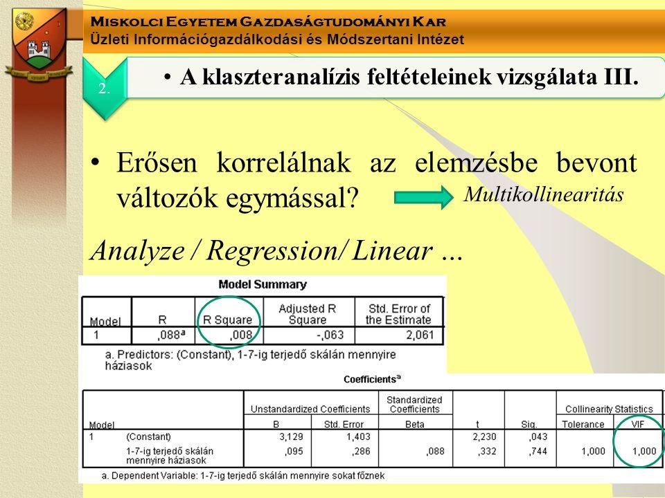 Miskolci Egyetem Gazdaságtudományi Kar Üzleti Információgazdálkodási és Módszertani Intézet 2.